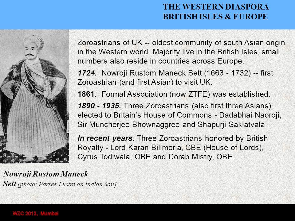 Zoroastrians of UK -- oldest community of south Asian origin in the Western world.
