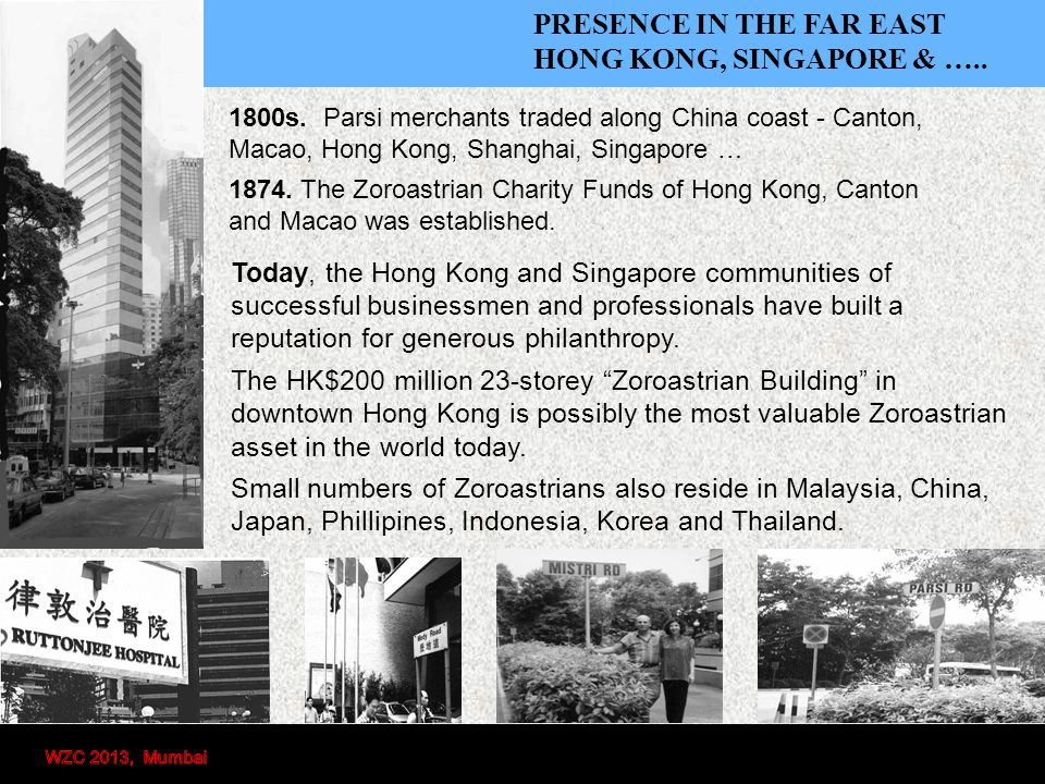 PRESENCE IN THE FAR EAST HONG KONG, SINGAPORE & …..