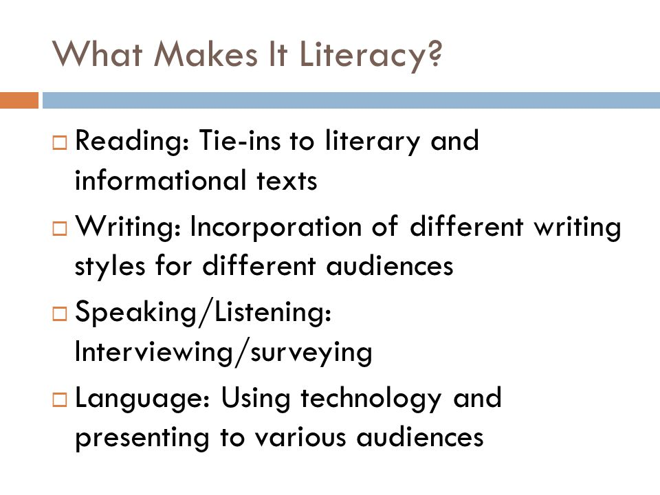 What Makes It Literacy.