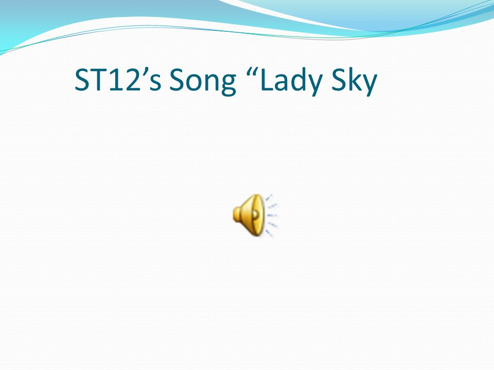 ST12's Song Lady Sky
