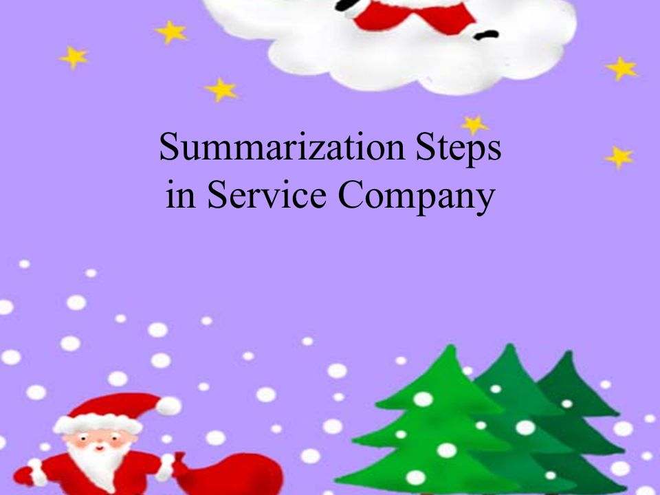 Summarization Steps in Service Company