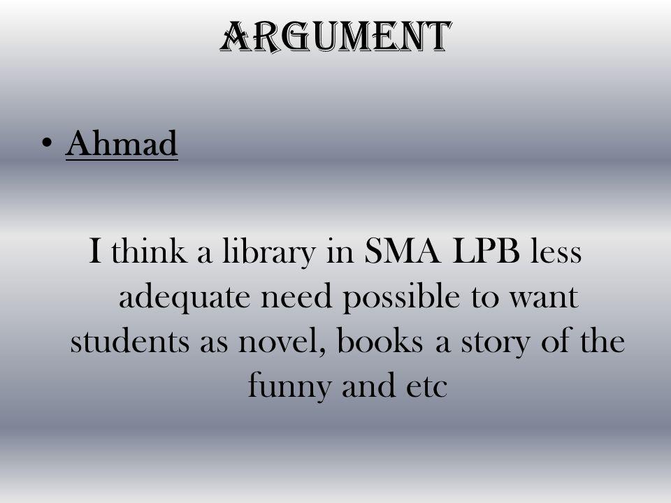 ANGGUN Library in SMA LPB servant less adequate and less facillity a good.