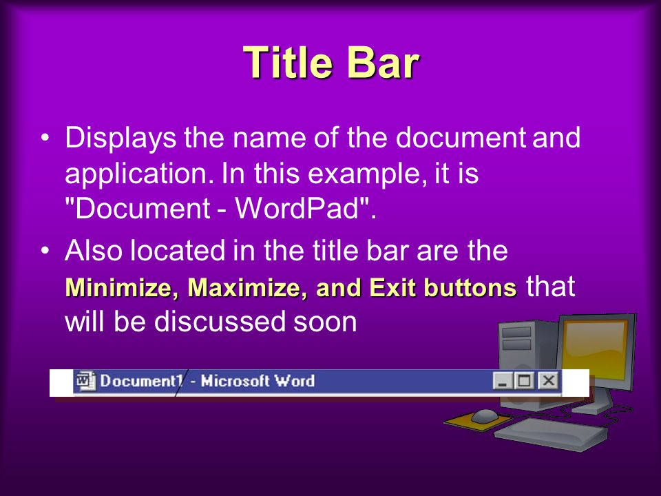 Title Bar Displays the name of the document and application. In this example, it is