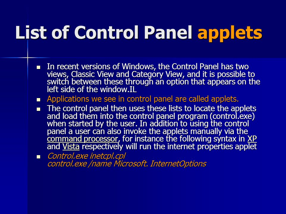 List of Control Panel applets In recent versions of Windows, the Control Panel has two views, Classic View and Category View, and it is possible to sw