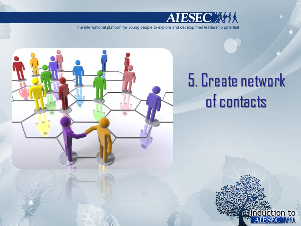 5. Create network of contacts