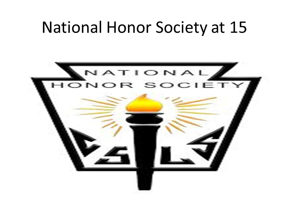 National Honor Society at 15