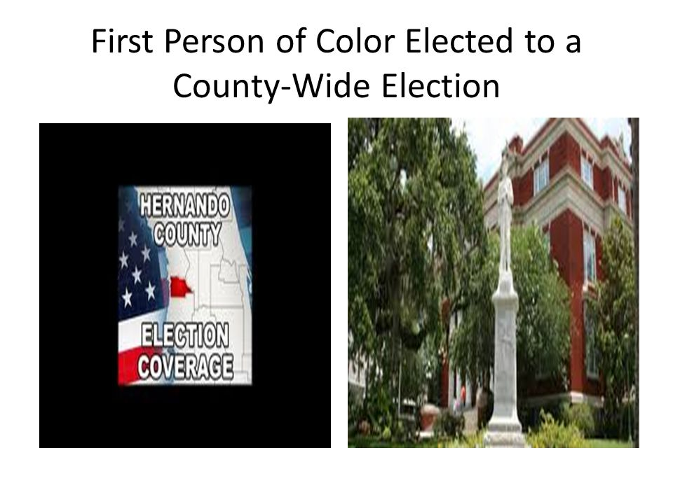 First Person of Color Elected to a County-Wide Election