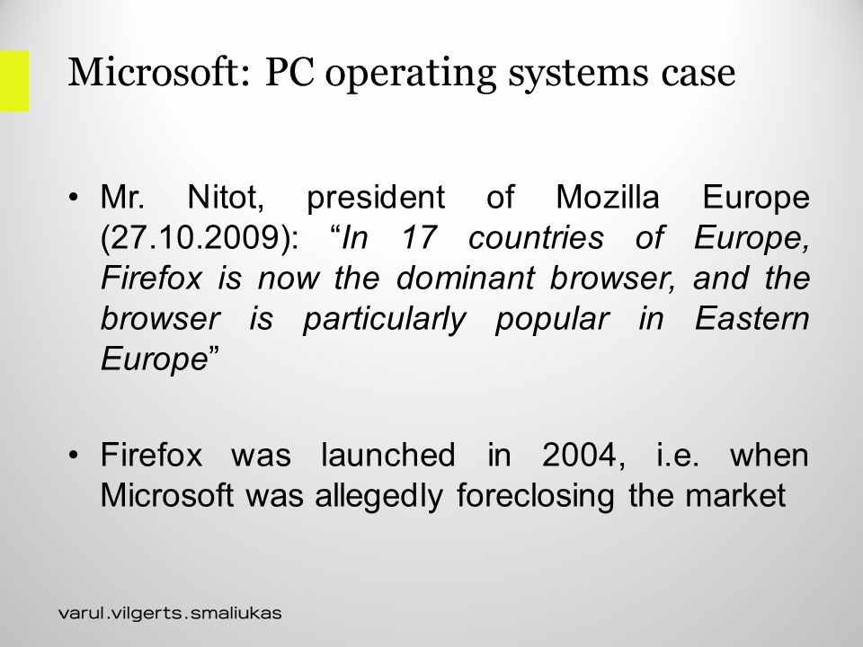 Microsoft: PC operating systems case Mr.