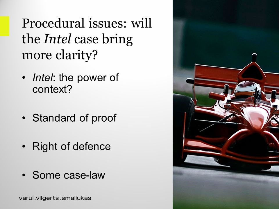 Procedural issues: will the Intel case bring more clarity.