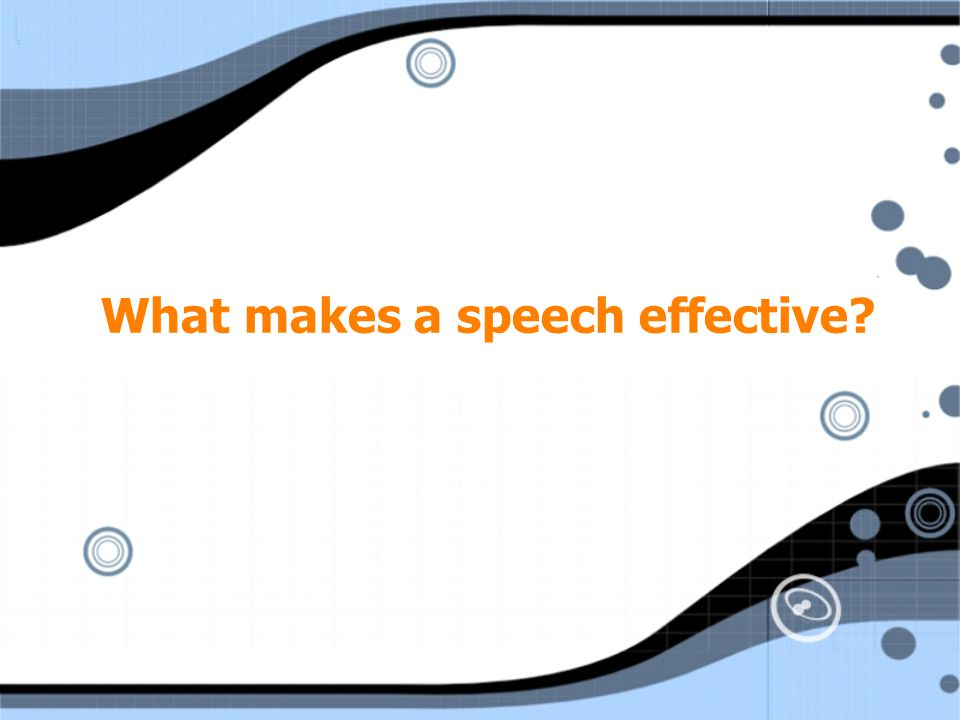 What makes a speech effective?