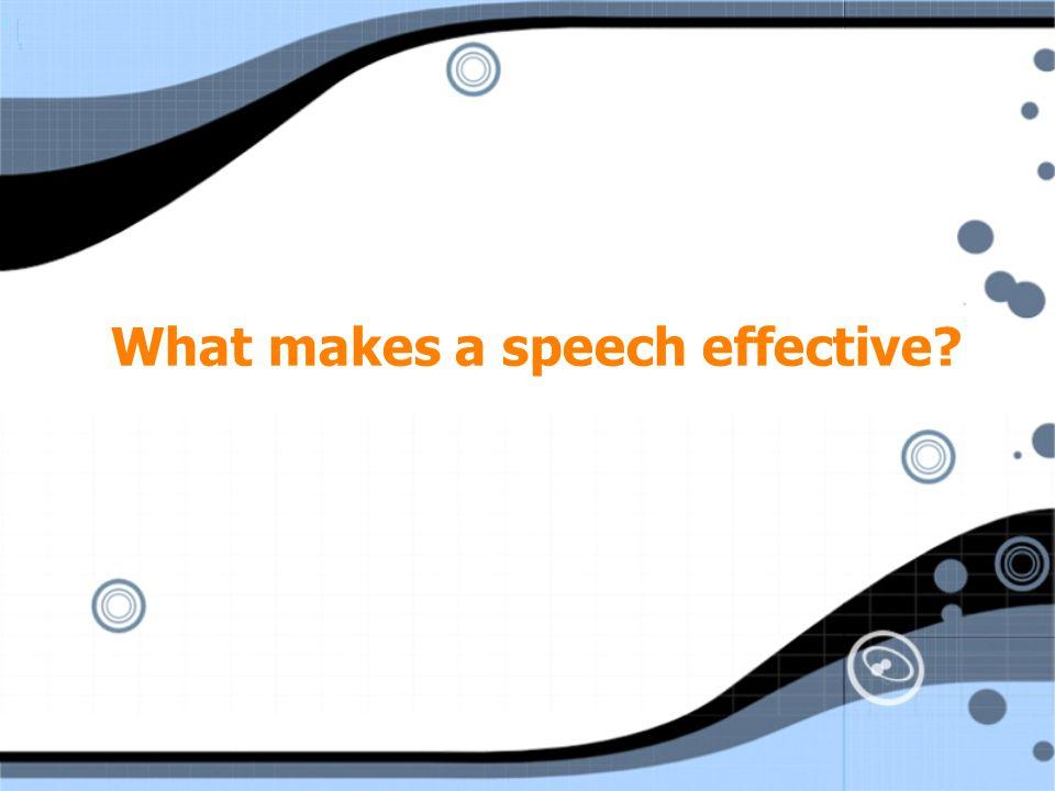 What makes a speech effective