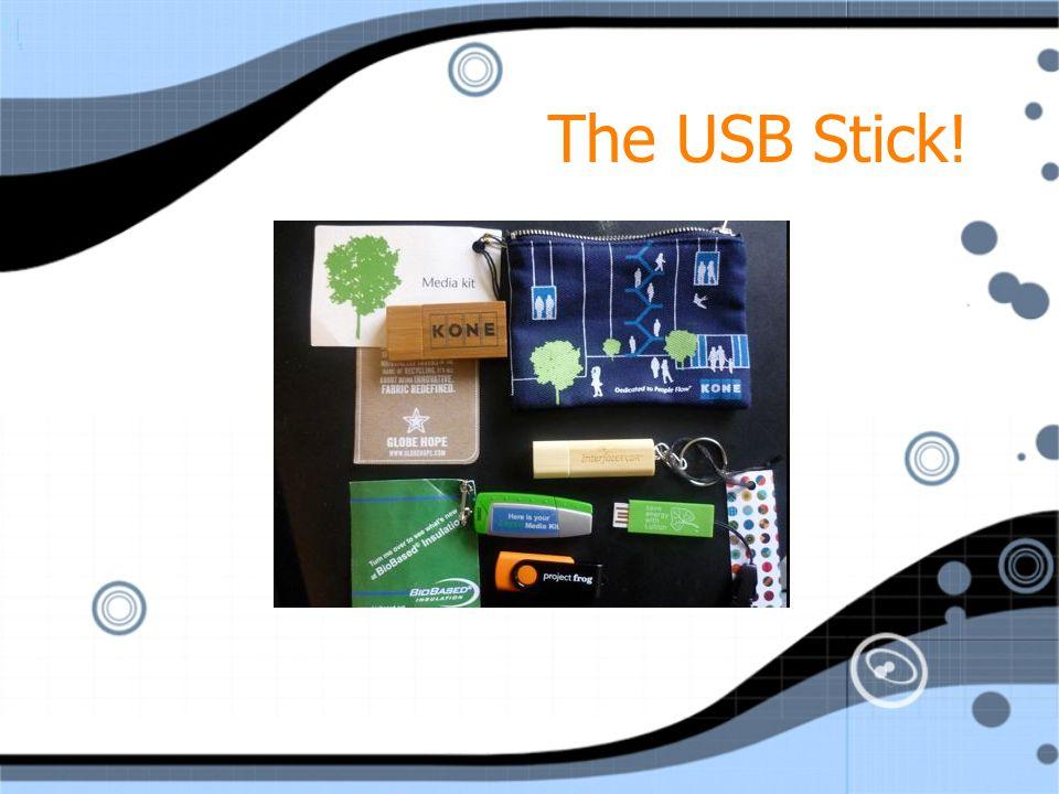 The USB Stick!