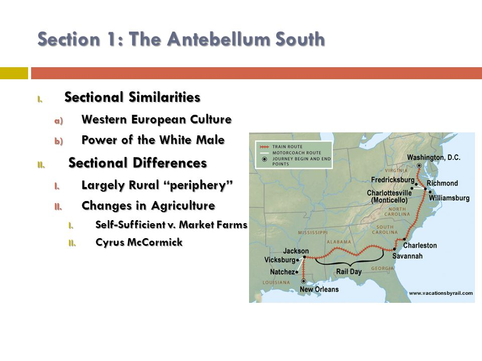 Section 1: The Antebellum South I.