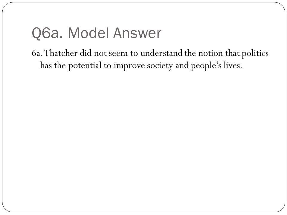 Q6a. Model Answer 6a.