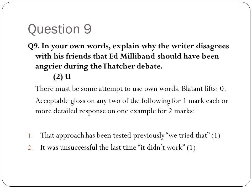 Question 9 Q9.
