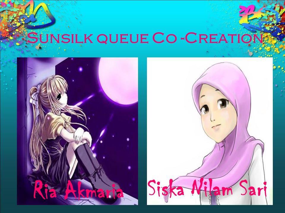 Sunsilk queue Co -Creation Ria Akmaria Siska Nilam Sari