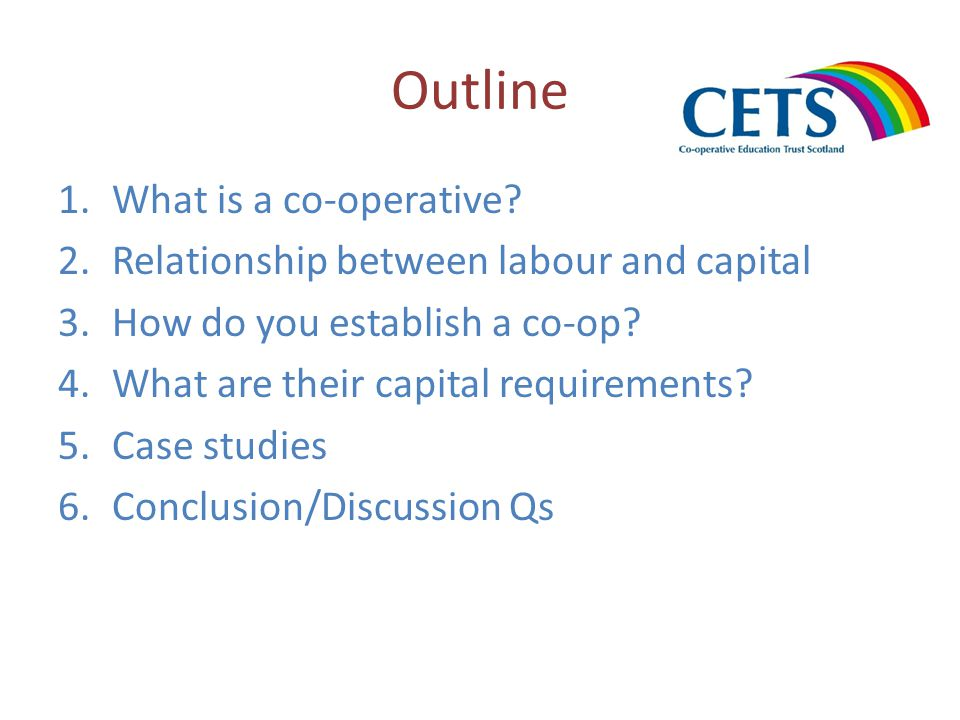 Capital requirements The role of shares in a co-operative A co-operative, depending on its legal structure, can issue one or more classes of shares: Withdrawable shares (upper limit) Transferable shares Preference shares