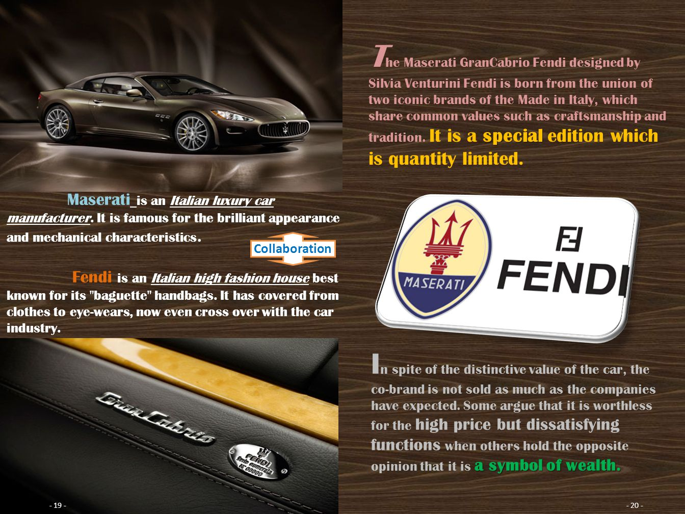 Maserati is an Italian luxury car manufacturer.