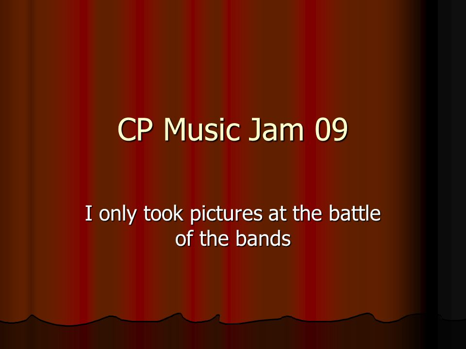 CP Music Jam 09 I only took pictures at the battle of the bands