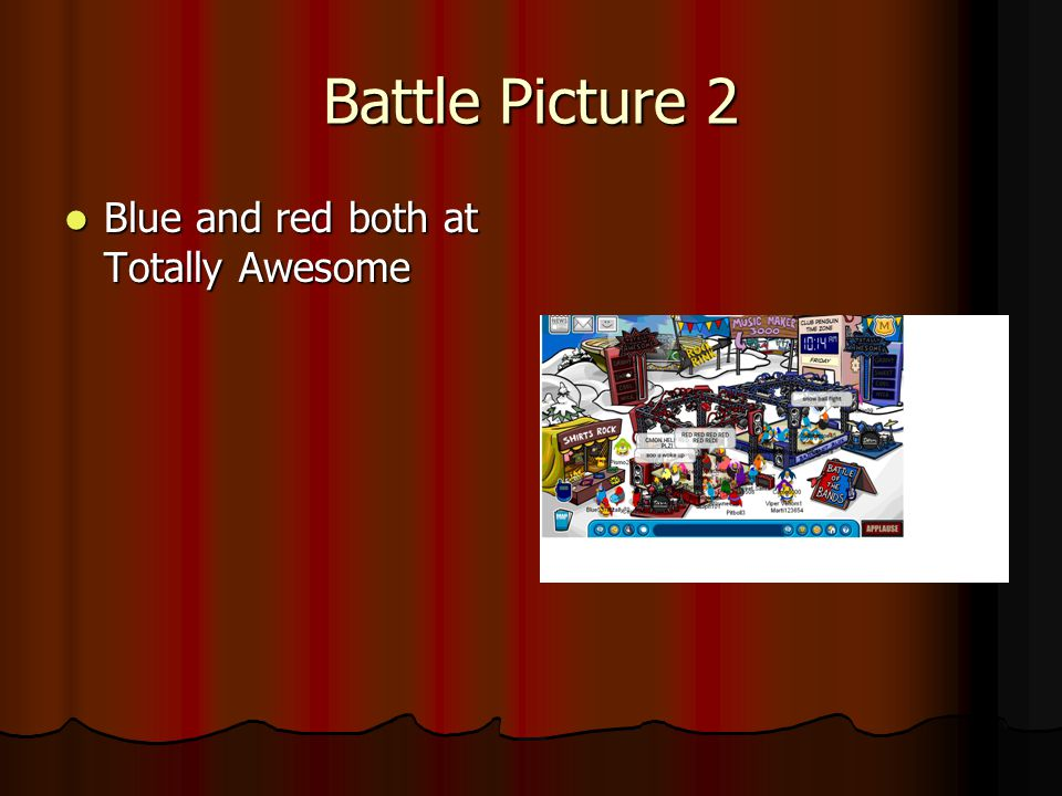 Battle Picture 2 Blue and red both at Totally Awesome Blue and red both at Totally Awesome