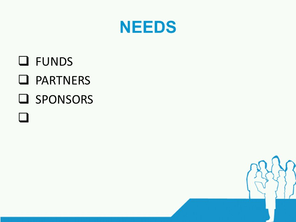  FUNDS  PARTNERS  SPONSORS 