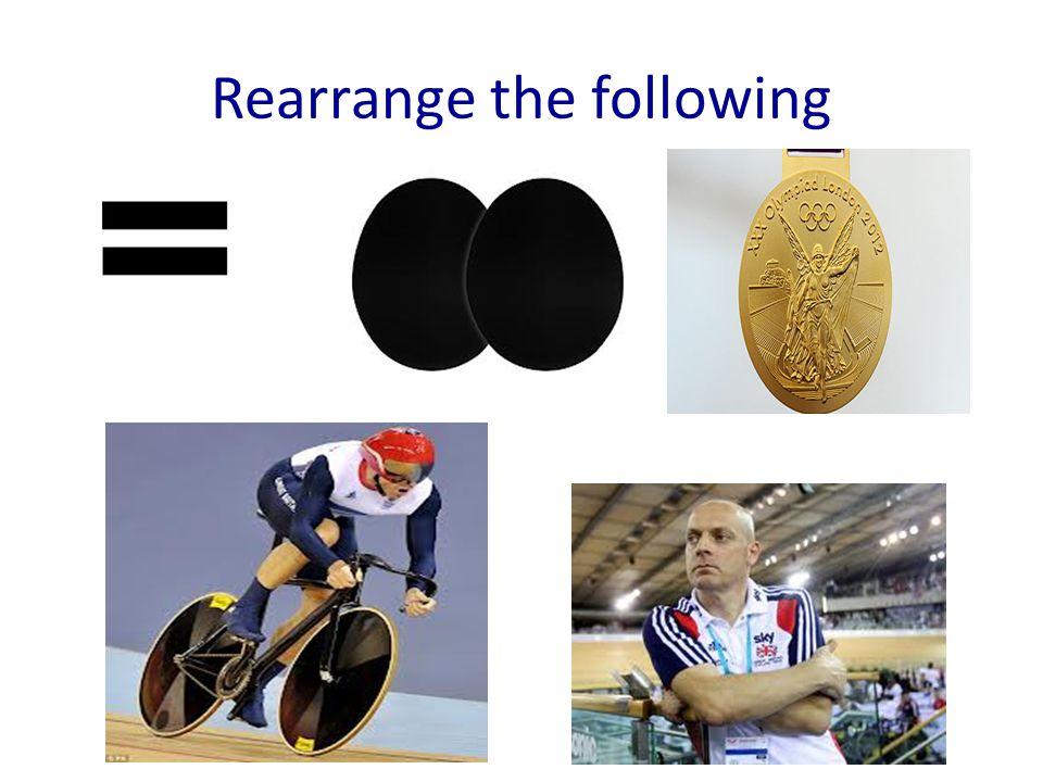Rearrange the following