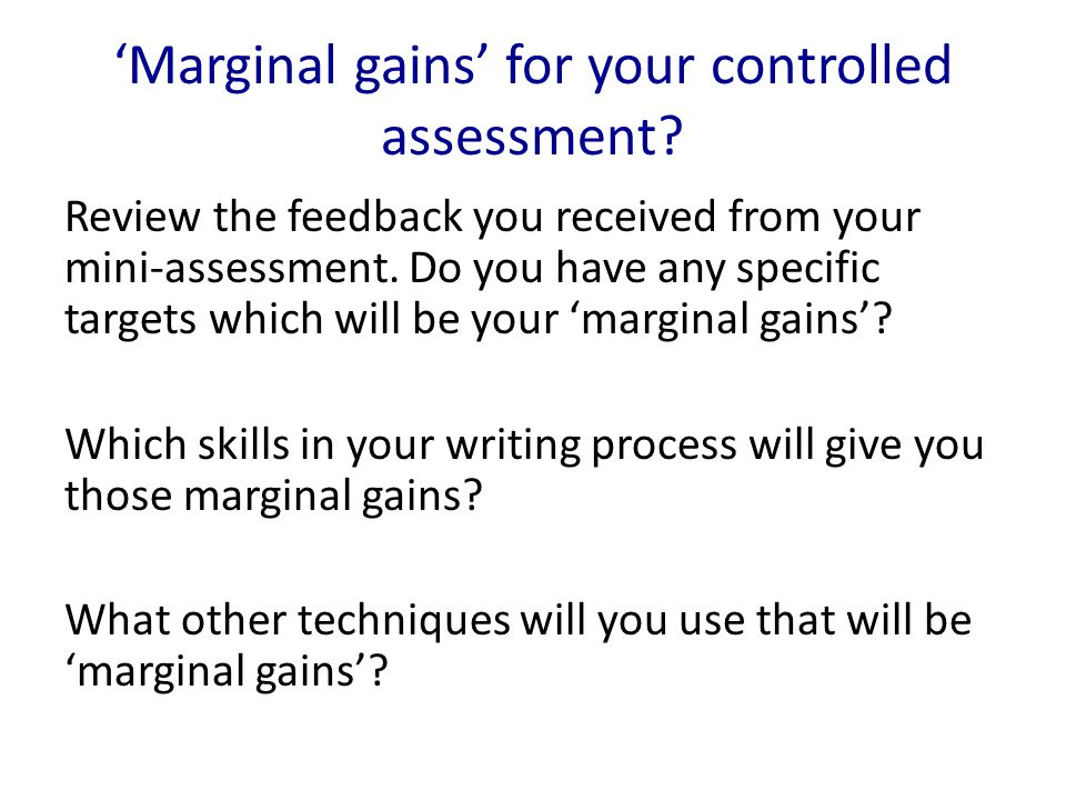 'Marginal gains' for your controlled assessment.