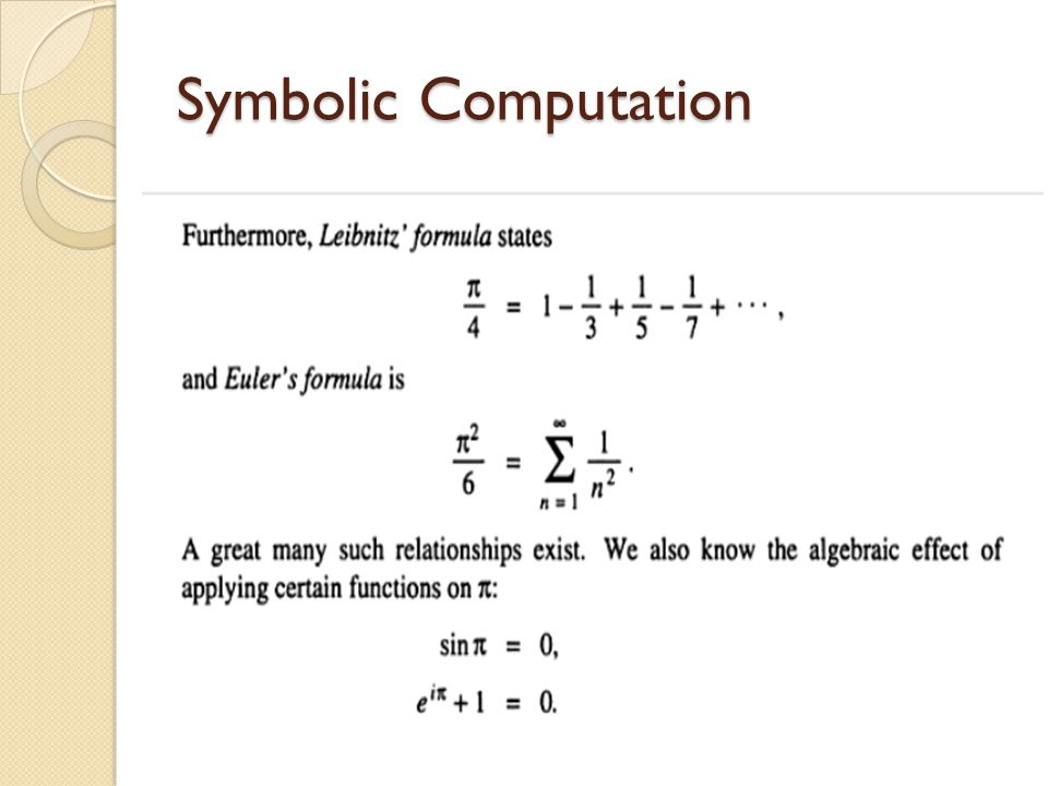 Two well-known and powerful symbolic computation environments are : -Maple -Mathmametica they are functionally equivalent