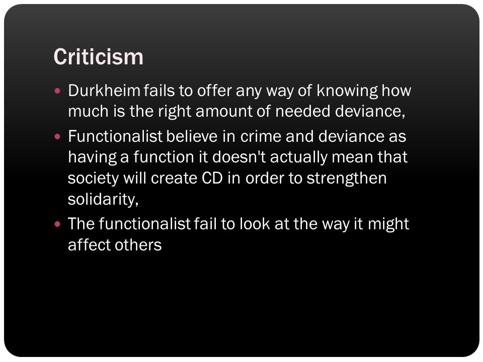 `````` 11111111111ww w11111111111111111111111 11111111111111111 Criticism Durkheim fails to offer any way of knowing how much is the right amount of n