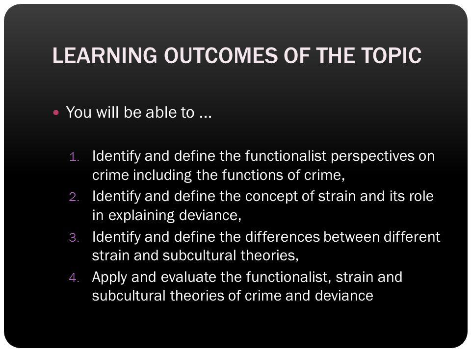 What do you think ? How could the functionalist perspectives be applied to crime?