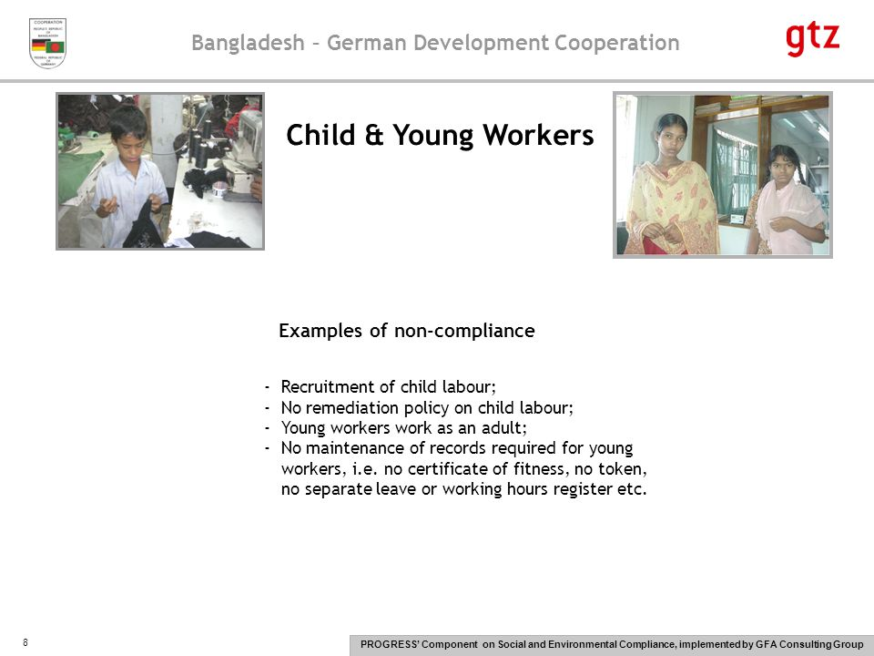 Bangladesh – German Development Cooperation PROGRESS' Component on Social and Environmental Compliance, implemented by GFA Consulting Group 9 Forced Labour