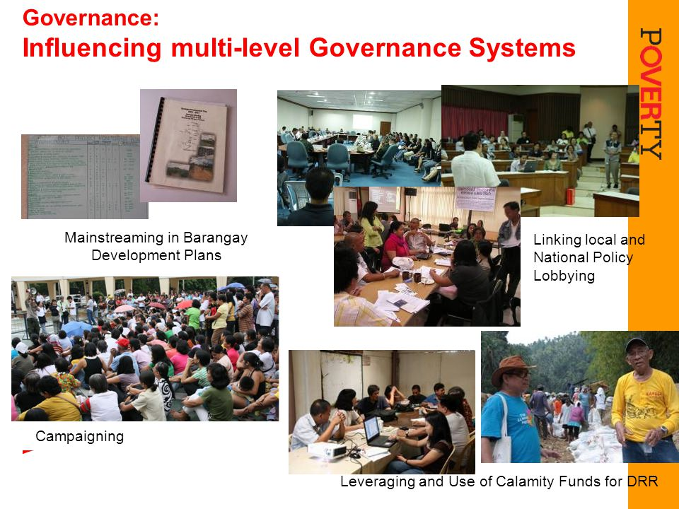 Governance: Influencing multi-level Governance Systems Mainstreaming in Barangay Development Plans Linking local and National Policy Lobbying Leveragi