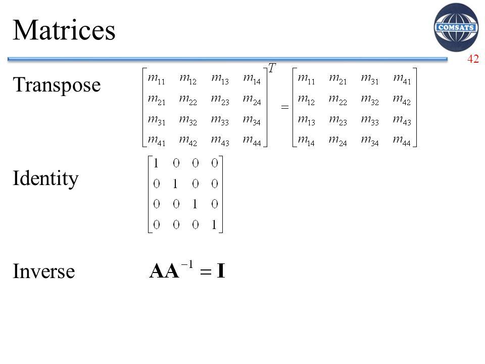 42 Matrices Transpose Identity Inverse