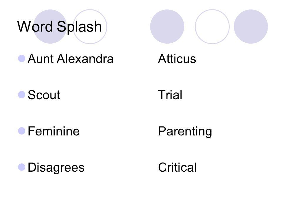 Word Splash Aunt AlexandraAtticus ScoutTrial FeminineParenting DisagreesCritical
