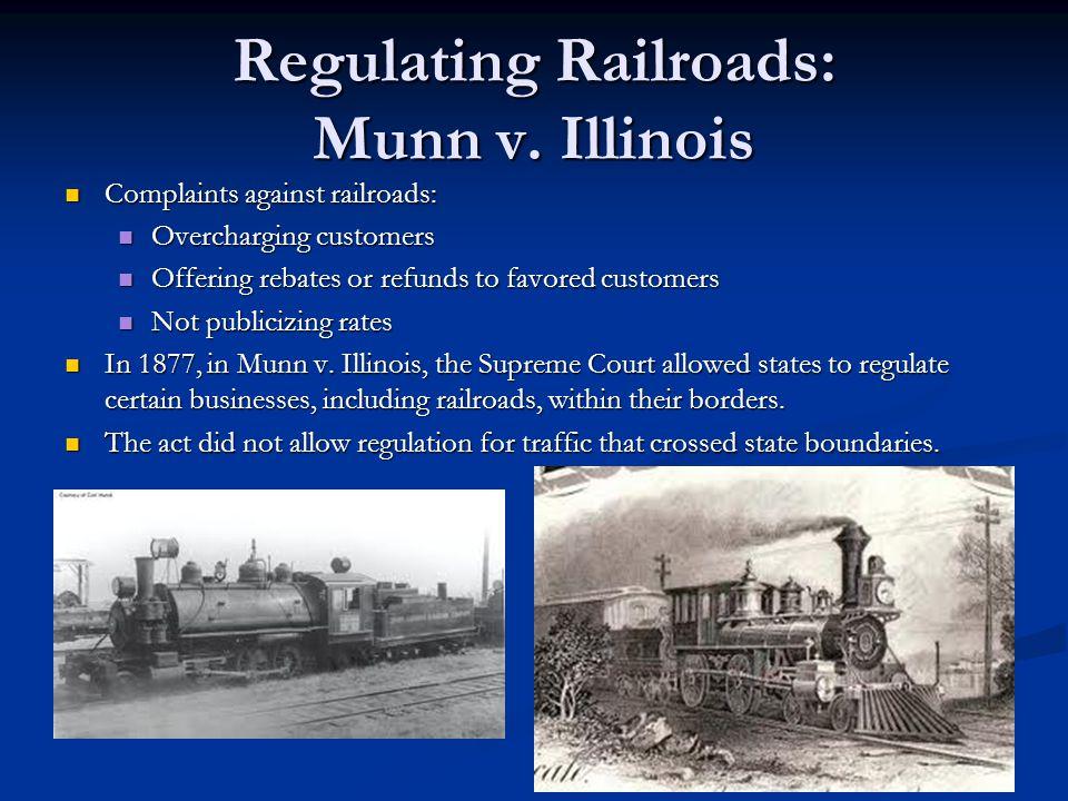 Regulating Railroads: Munn v.