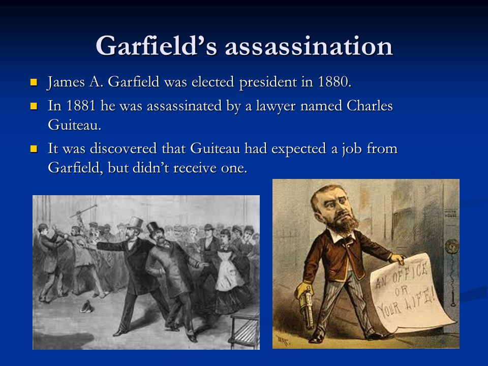 Garfield's assassination James A.Garfield was elected president in 1880.