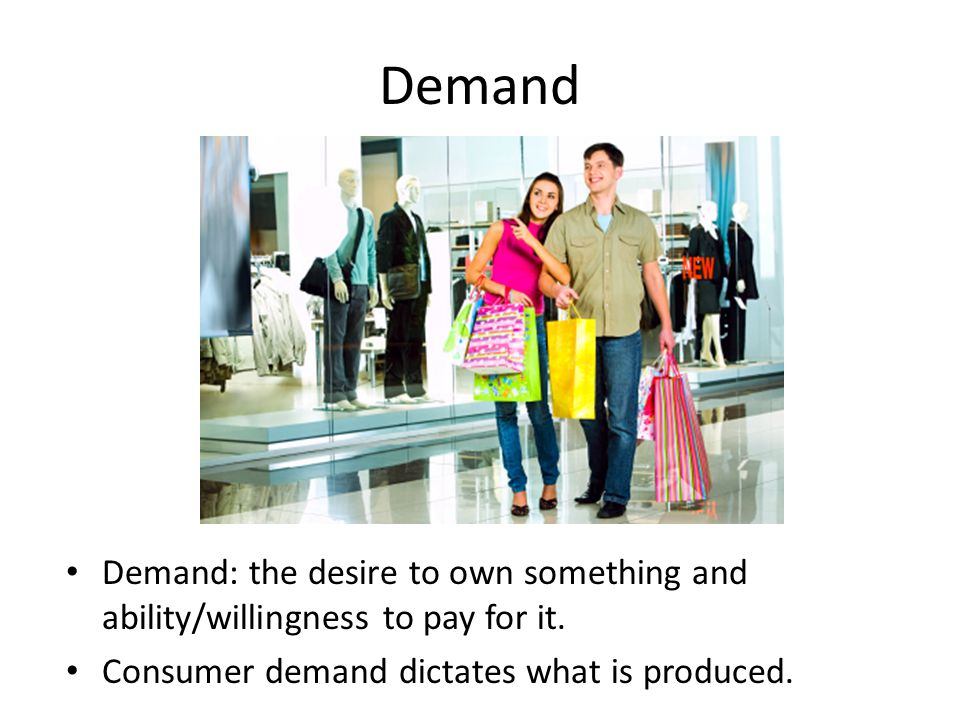 Cost/Demand What would you still demand, regardless of price change.