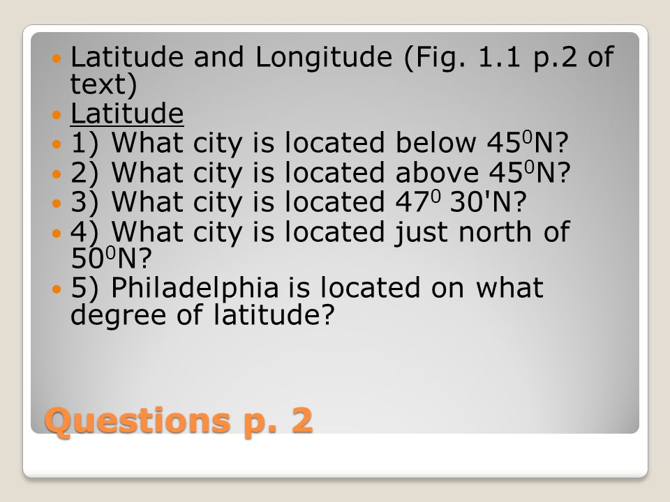 Questions p. 2 Latitude and Longitude (Fig.