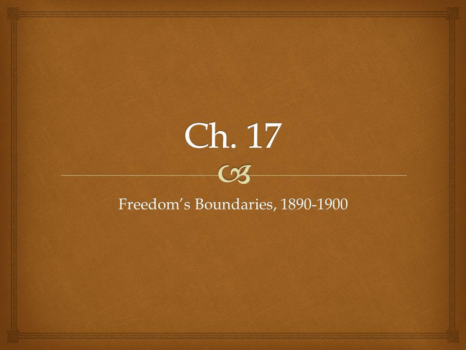 Freedom's Boundaries, 1890-1900