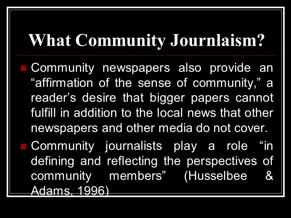 What Community Journlaism.