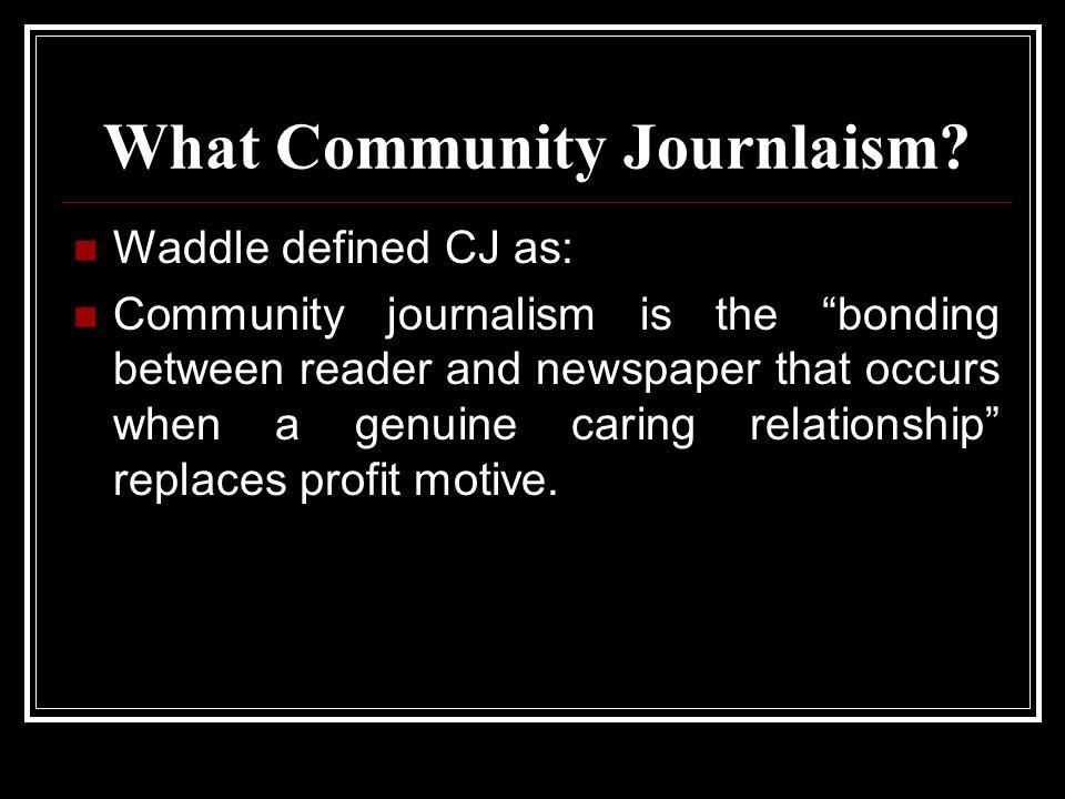 What Community Journlaism.