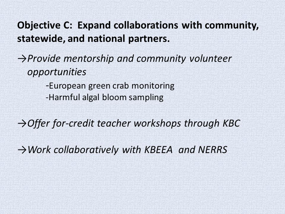 Objective C: Expand collaborations with community, statewide, and national partners. →Provide mentorship and community volunteer opportunities - Europ