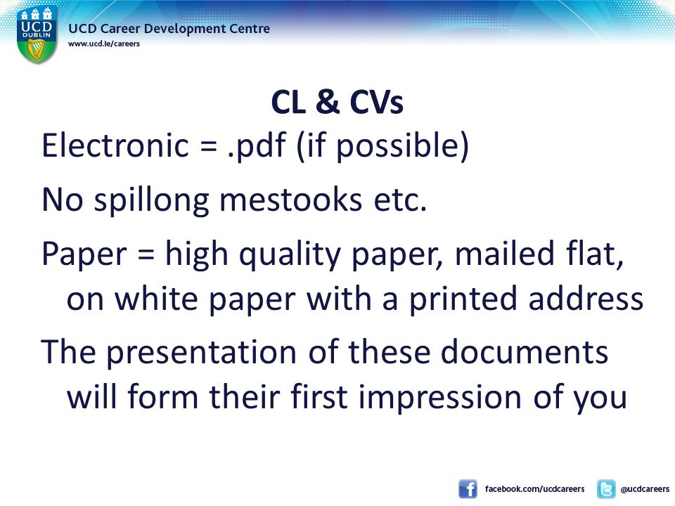 CL & CVs Electronic =.pdf (if possible) No spillong mestooks etc.
