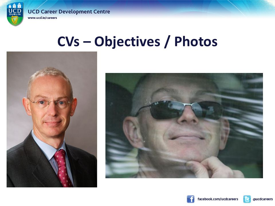 CVs – Objectives / Photos