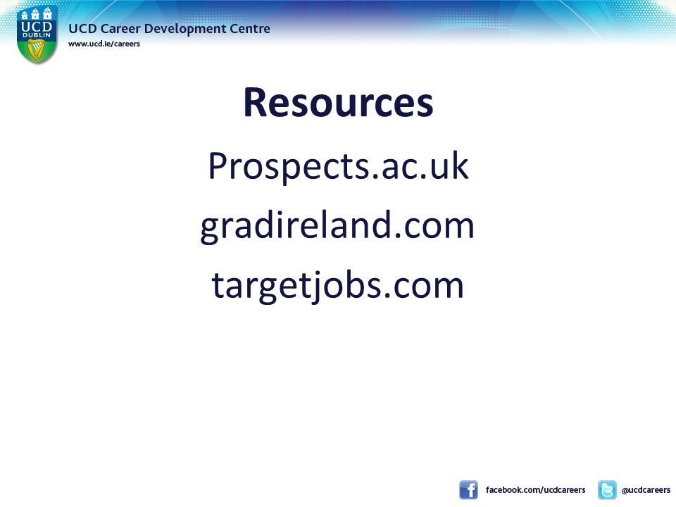 Resources Prospects.ac.uk gradireland.com targetjobs.com