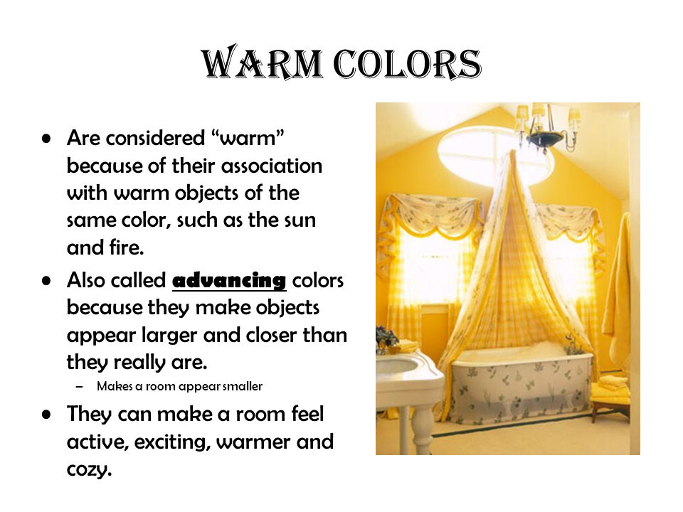 """WARM COLORS Are considered """"warm"""" because of their association with warm objects of the same color, such as the sun and fire. Also called advancing co"""