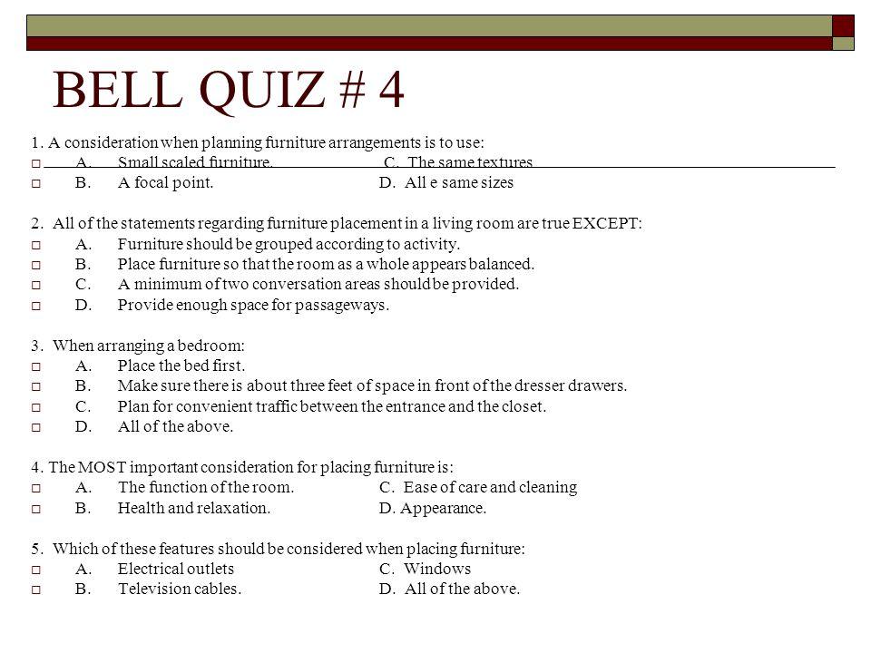 BELL QUIZ # 4 1.