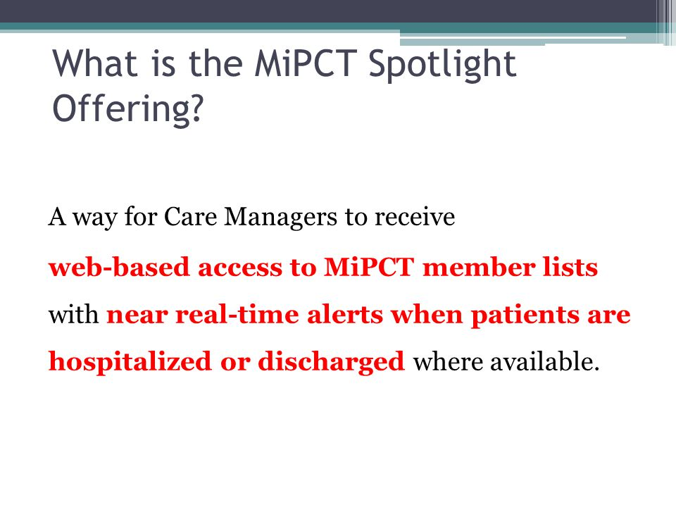 What is the MiPCT Spotlight Offering.