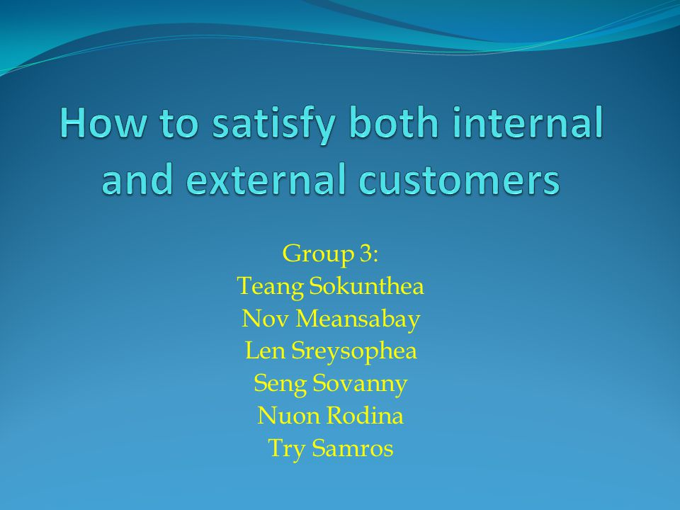 Group 3: Teang Sokunthea Nov Meansabay Len Sreysophea Seng Sovanny Nuon Rodina Try Samros