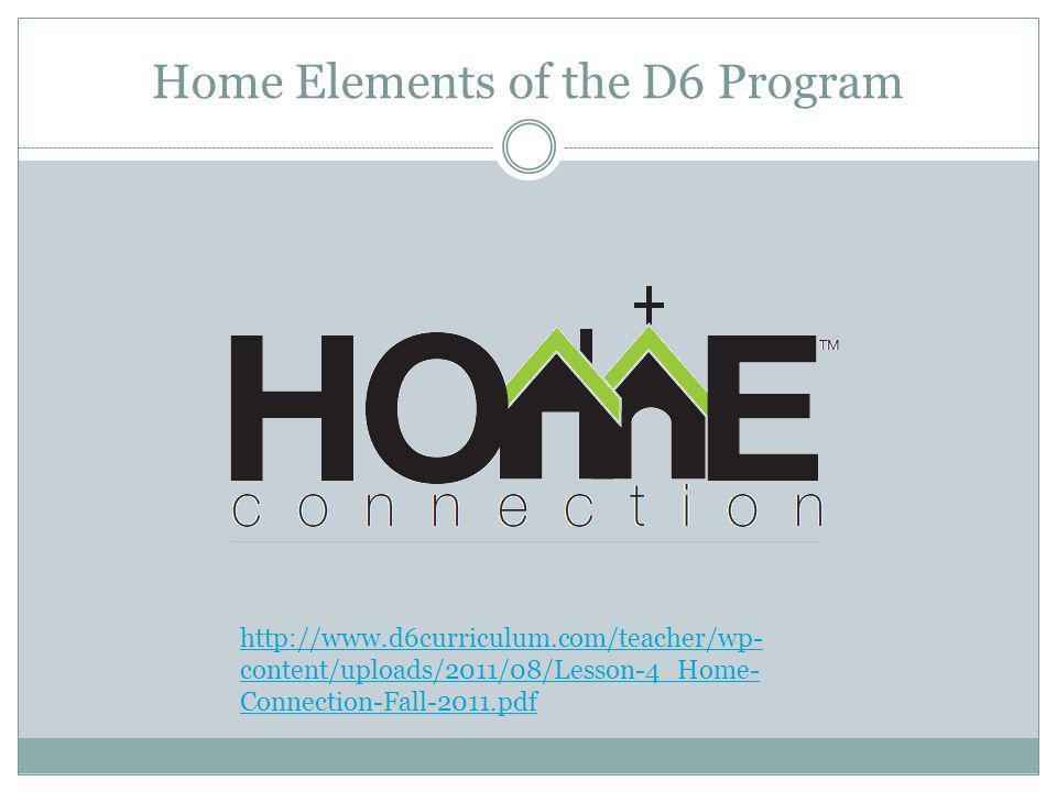 http://www.d6curriculum.com/teacher/wp- content/uploads/2011/08/Lesson-4_Home- Connection-Fall-2011.pdf